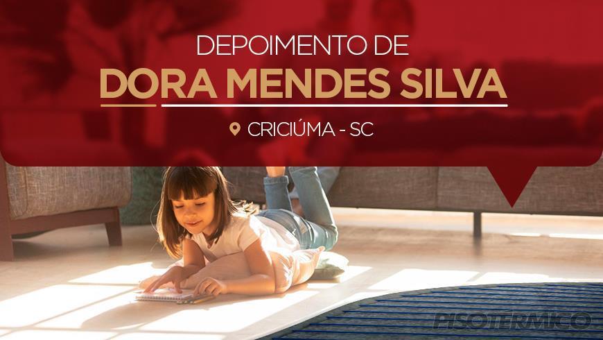 Depoimento de Dora Mendes Silva