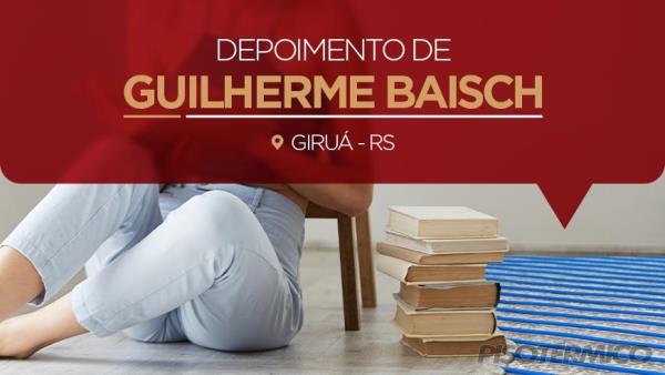 Depoimento de Guilherme Baisch