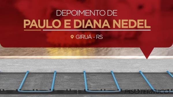 Depoimento de Paulo e Diana Nedel